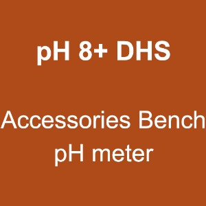 pH 8+ DHS (Accessories Bench pH meter)