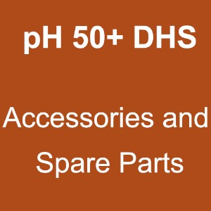 pH 50+ DHS (Accessories and Spare Parts)